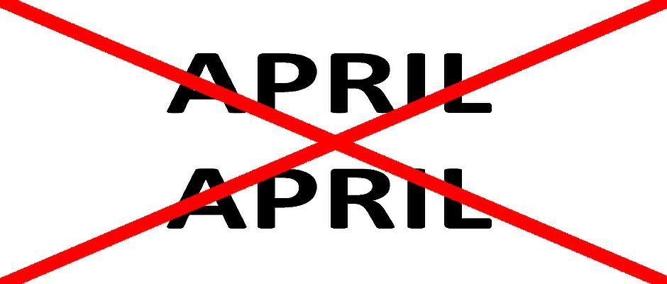 """Auch der Aufruf """"April April"""", mit dem man seit jeher den Aprilscherz auflöst, ist ab sofort verboten."""